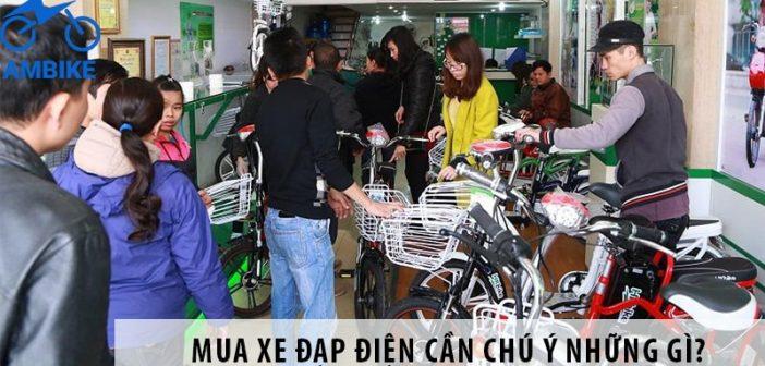 Mua xe đạp điện cần chú ý những gì?