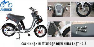 Cách nhận biết xe đạp điện Nijia thật - giả để tránh mất tiền oan