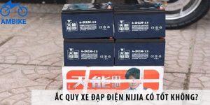 Ắc quy xe đạp điện Nijia có tốt không?