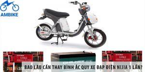 Bao lâu cần thay bình ắc quy xe đạp điện Nijia 1 lần?