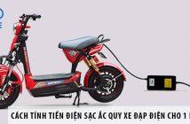 Cách tính tiền điện sạc ắc quy xe đạp điện cho 1 lần sạc