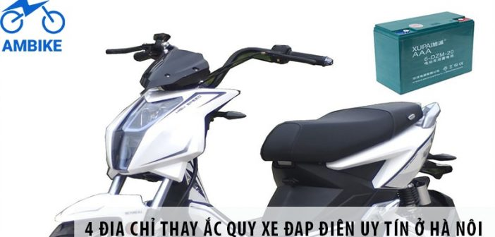 4 địa chỉ thay ắc quy xe đạp điện uy tín ở Hà Nội