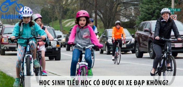 Học sinh tiểu học có được đi xe đạp không?